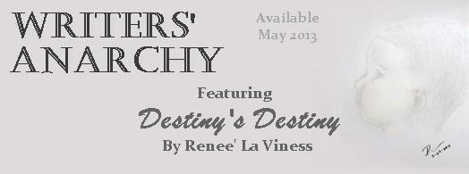 Destiny's Destiny by Renee' La Viness