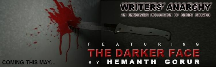 The Darker Face by Hemanth Gorur