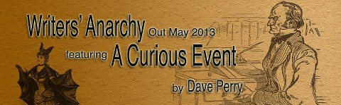 A Curious Event by Dave Perry